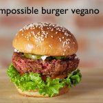 Creato hamburger vegano con sapore identico alla carne vera